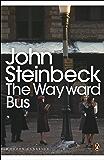 The Wayward Bus (Penguin Modern Classics)
