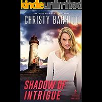 Shadow of Intrigue (Lantern Beach Romantic Suspense Book 2)