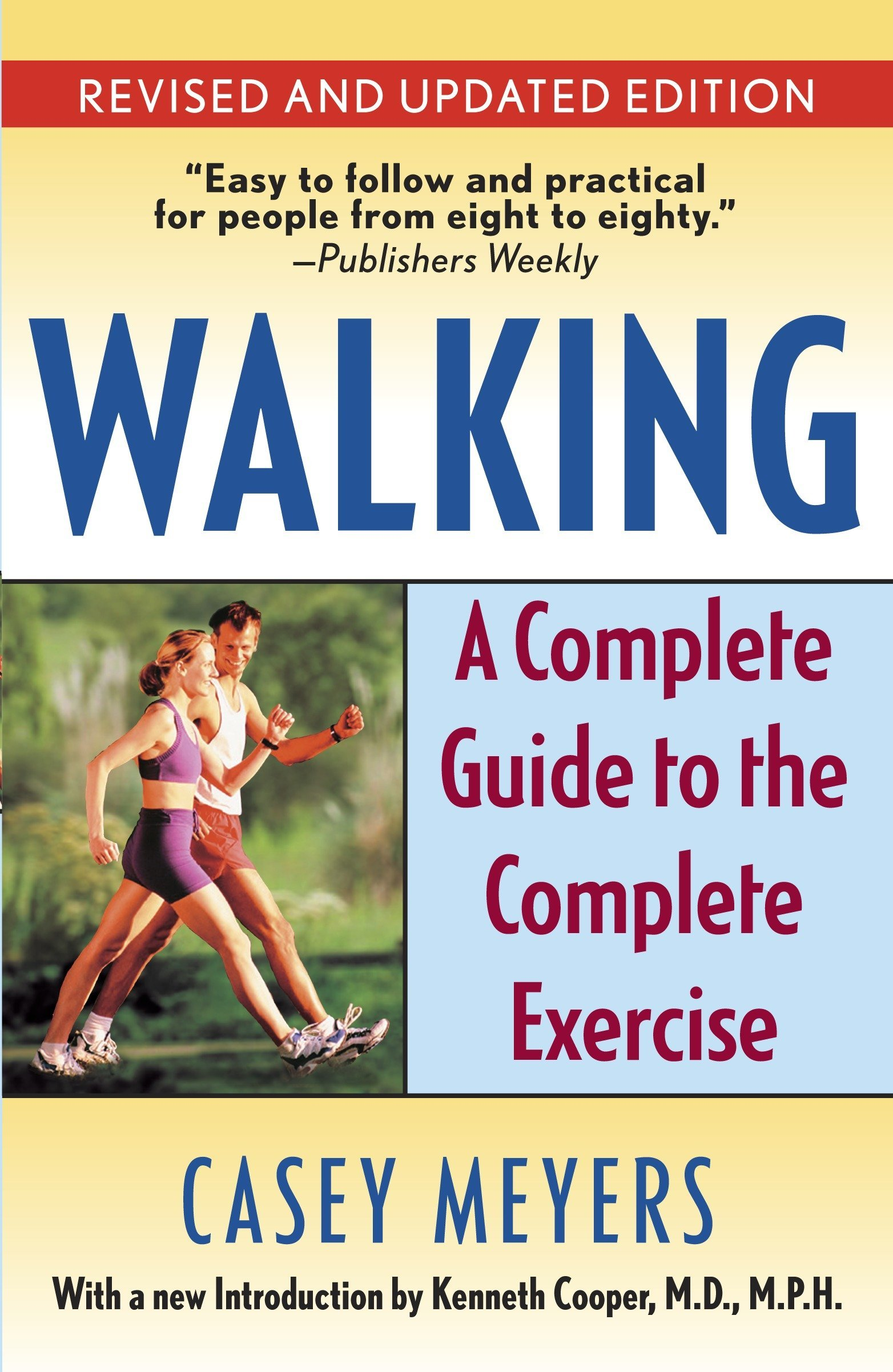 f104b1e16b07b Walking  A Complete Guide to the Complete Exercise  Casey Meyers ...