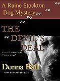The Devil's Deal (A Raine Stockton Dog Mystery Book 13)