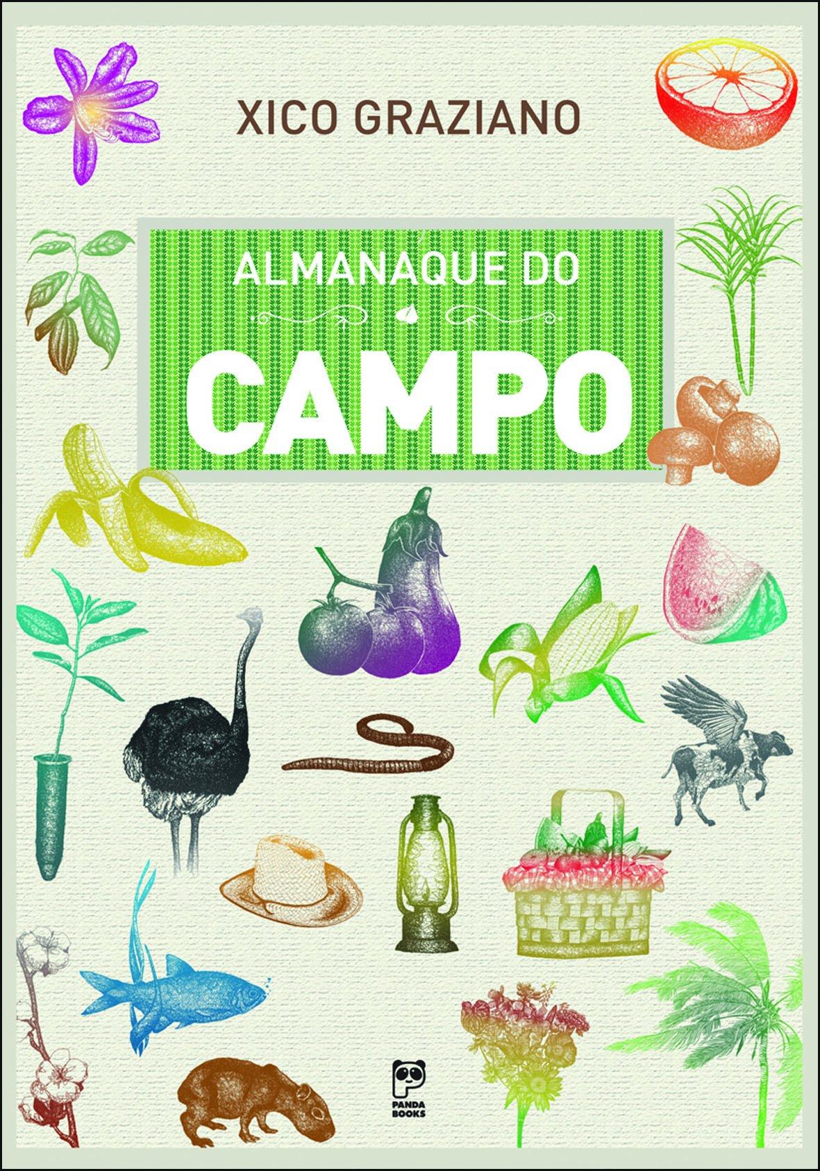 Almanaque Do Campo (Em Portuguese do Brasil): Xico Graziano: 9788578880620: Amazon.com: Books