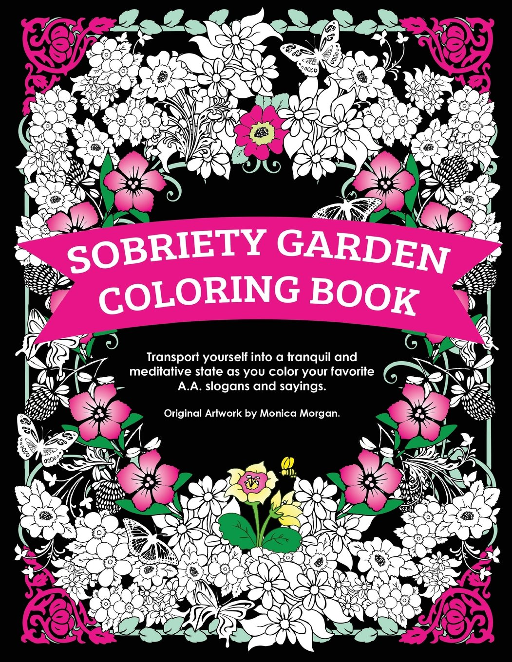 Amazon.com: Sobriety Garden Coloring Book: Transport yourself into a ...