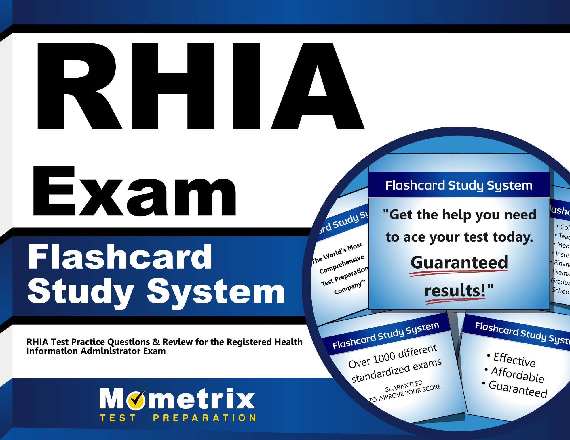 RHIA Exam Flashcard Study System: RHIA Test Practice Questions & Review for  the Registered Health Information Administrator Exam (Cards): RHIA Exam  Secrets ...