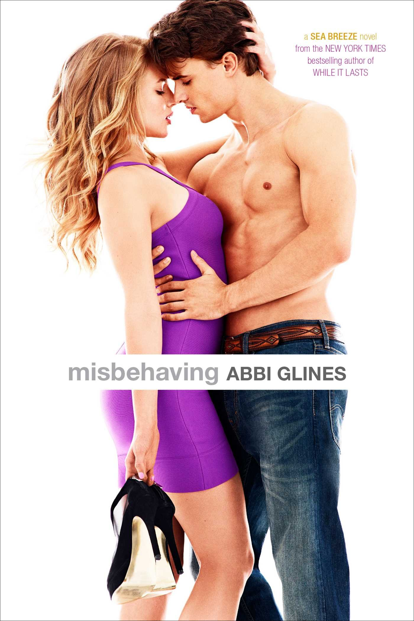 Misbehaving (Sea Breeze Novels) por Abbi Glines