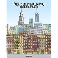 Paisajes urbanos del mundo libro para colorear