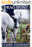 Drag Hunt (Show Jumping Dreams ~ Book 45)
