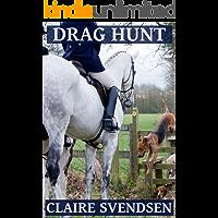 Drag Hunt (Show Jumping Dreams ~ Book 45)