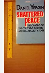 Shattered Peace: The Origins of the Cold War and the National Security State Paperback