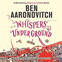 Whispers Under Ground: Rivers of London, Book 3
