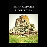 LINGUA NURAGICA INDOEUROPEA (STUDI SARDI Vol. 8)