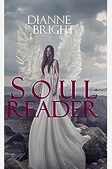 Soul Reader (Soul Reader Trilogy Book 1) Kindle Edition