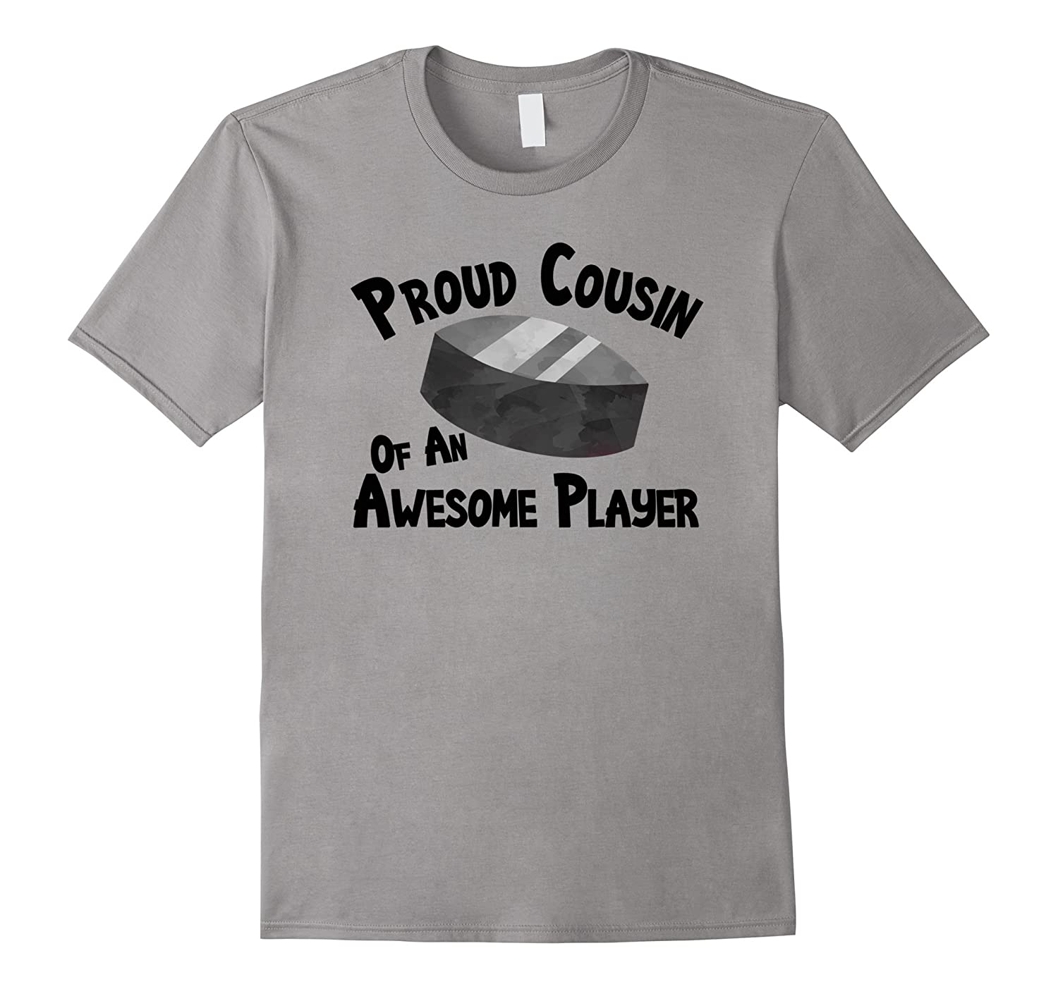 Hockey T-Shirt Proud Cousin of an Awesome Player Tee Shirt-FL