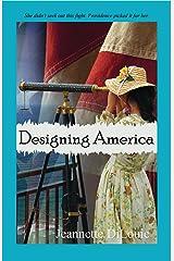 Designing America (Founding America Book 2) Kindle Edition