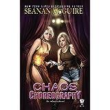Chaos Choreography (InCryptid Book 5)