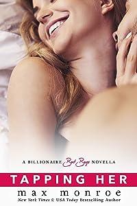 Tapping Her: A Billionaire Bad Boys Novella (Book 1.5) (Bad Boy Billionaires)