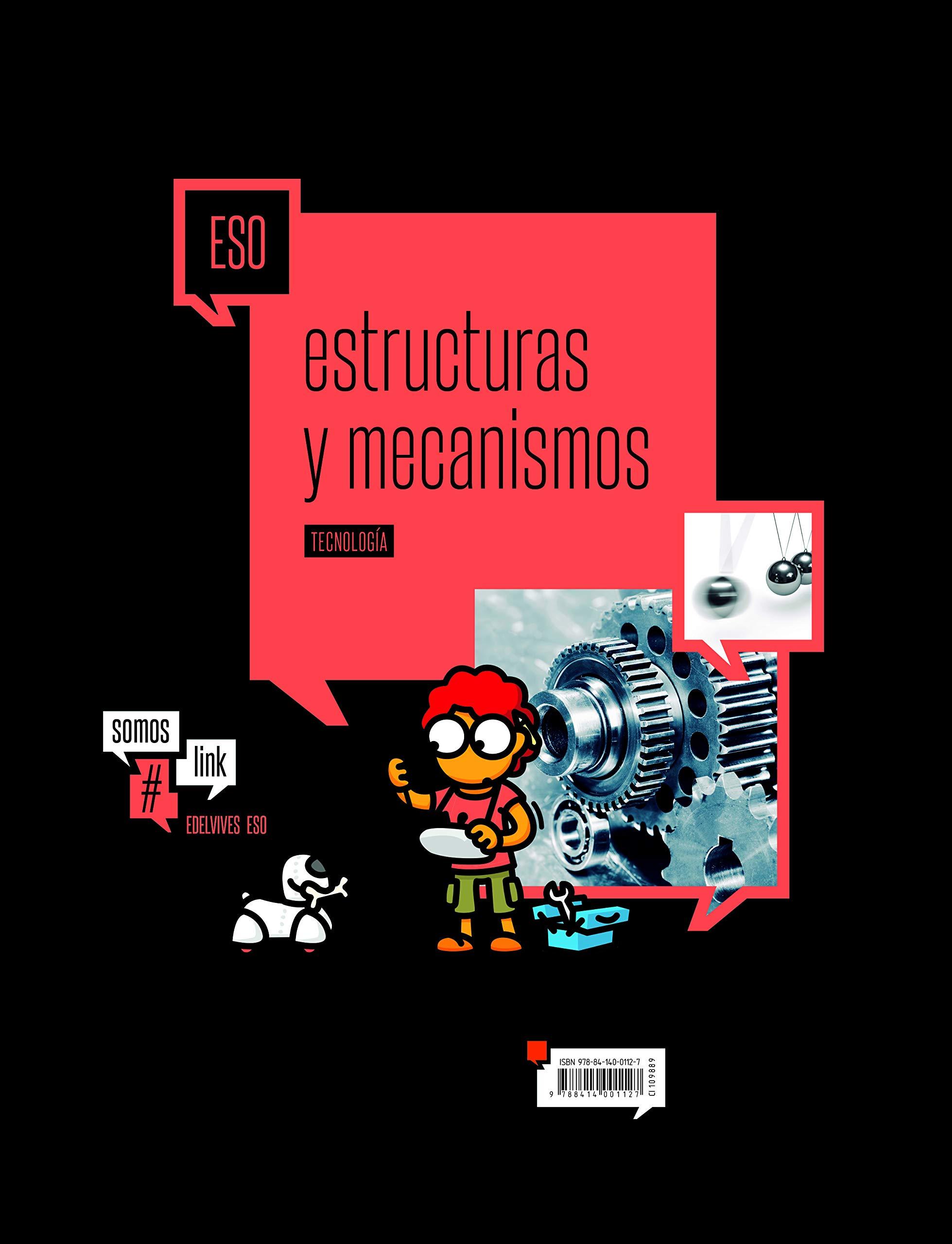 Tecnologia 4 ESO - Extructuras y mecanismos SomosLink ...