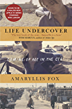 Life Undercover: Coming of Age in the CIA (English Edition)