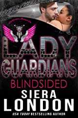 Lady Guardians: Blindsided: A Bachelor of Shell Cove Crossover Novel Kindle Edition