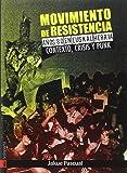 MOVIMIENTO DE RESISTENCIA. AÑOS OCHENTA EN EUSKAL HERRIA: CONTEXTO, CRISIS Y PUNK (ORREAGA)