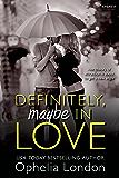 Definitely, Maybe in Love (Entangled Embrace) (Definitely Maybe series)