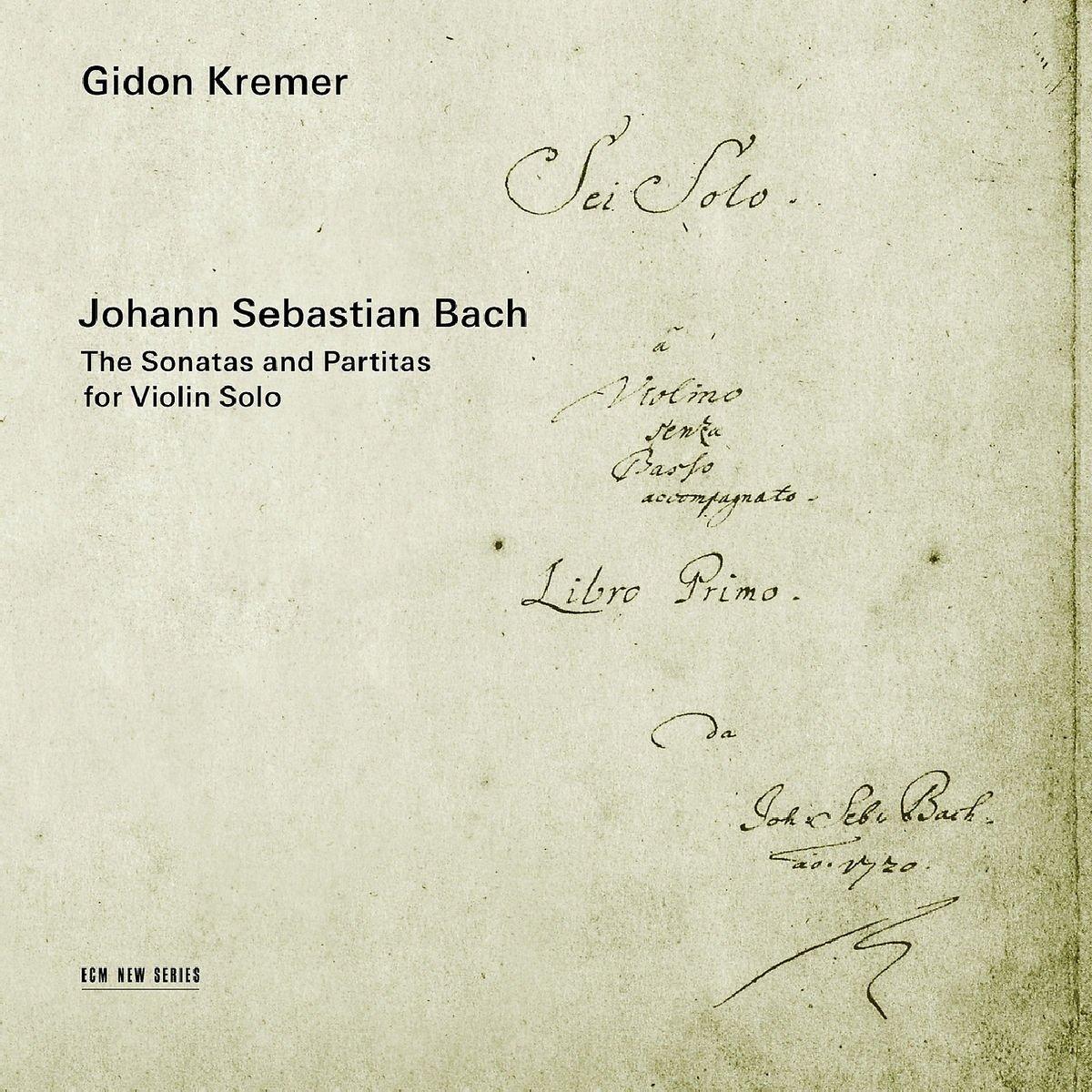 Bach: The Sonatas & Partitas for Violin Solo