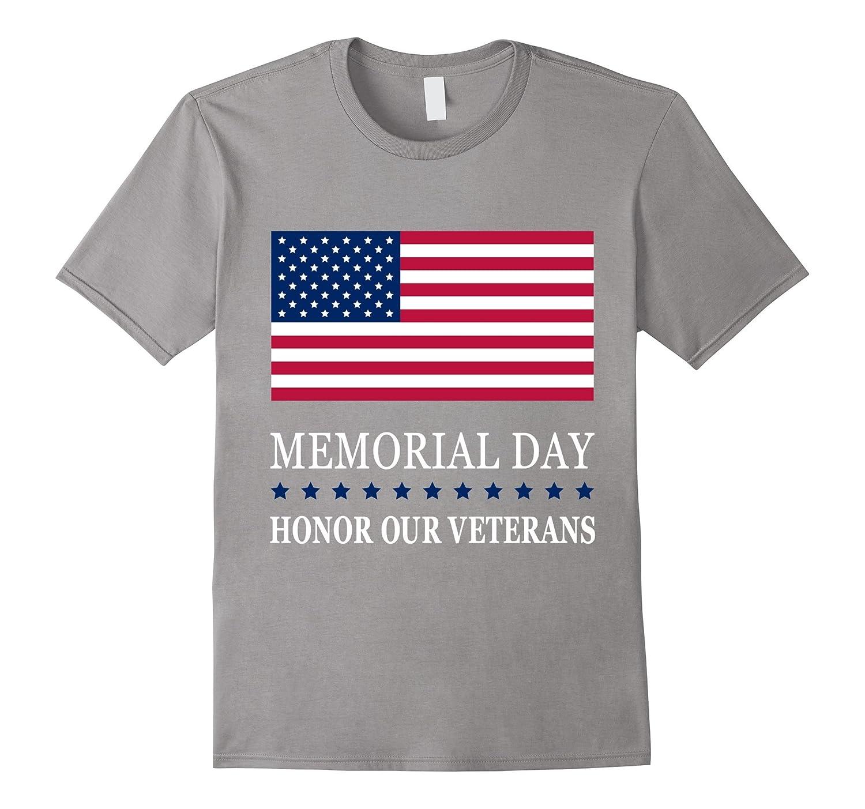 Honor Our Veterans - Memorial Day T-Shirt-CD