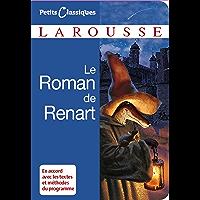 Le roman de Renart (Petits Classiques Larousse t. 68)