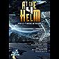 At The Helm: Volume 4: A Sci-Fi Bridge Anthology (English Edition)