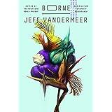 Borne: A Novel