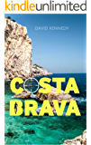Costa Brava: A crime thriller set on the Mediterranean coast