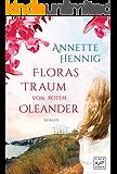 Floras Traum von rotem Oleander (Blütenträume 1)