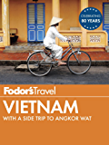 Fodor's Vietnam: with a Side Trip to Angkor Wat (Full-color Travel Guide)