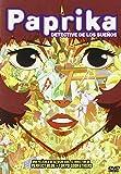 Paprika Detective De Los Sueños [DVD]