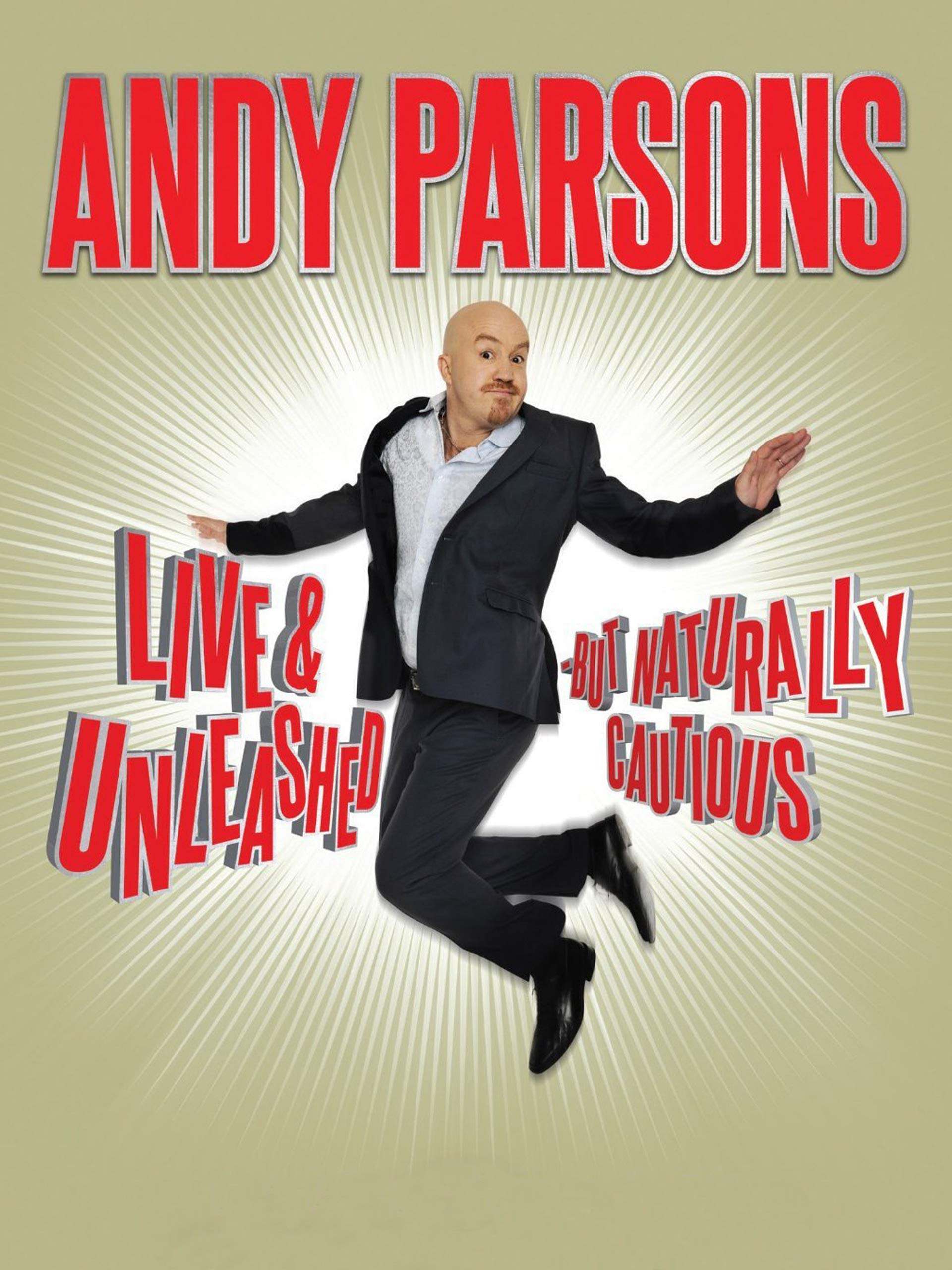 Andy Parsons: Live & Unleashed But Naturally Cautious