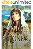 Hemlock and Honey: Highlander Romance (Troublesome Sister Series Book 1)