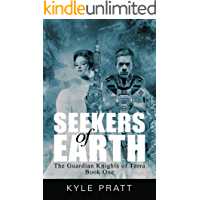 Seekers of Earth (The Guardian Knights of Terra Book 1)