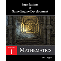 Foundations of Game Engine Development, Volume 1: Mathematics (English Edition)