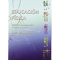 Educación Física. 3º Y 4º Curso. Libro Del Alumno. 2º ESO - Edición 2011