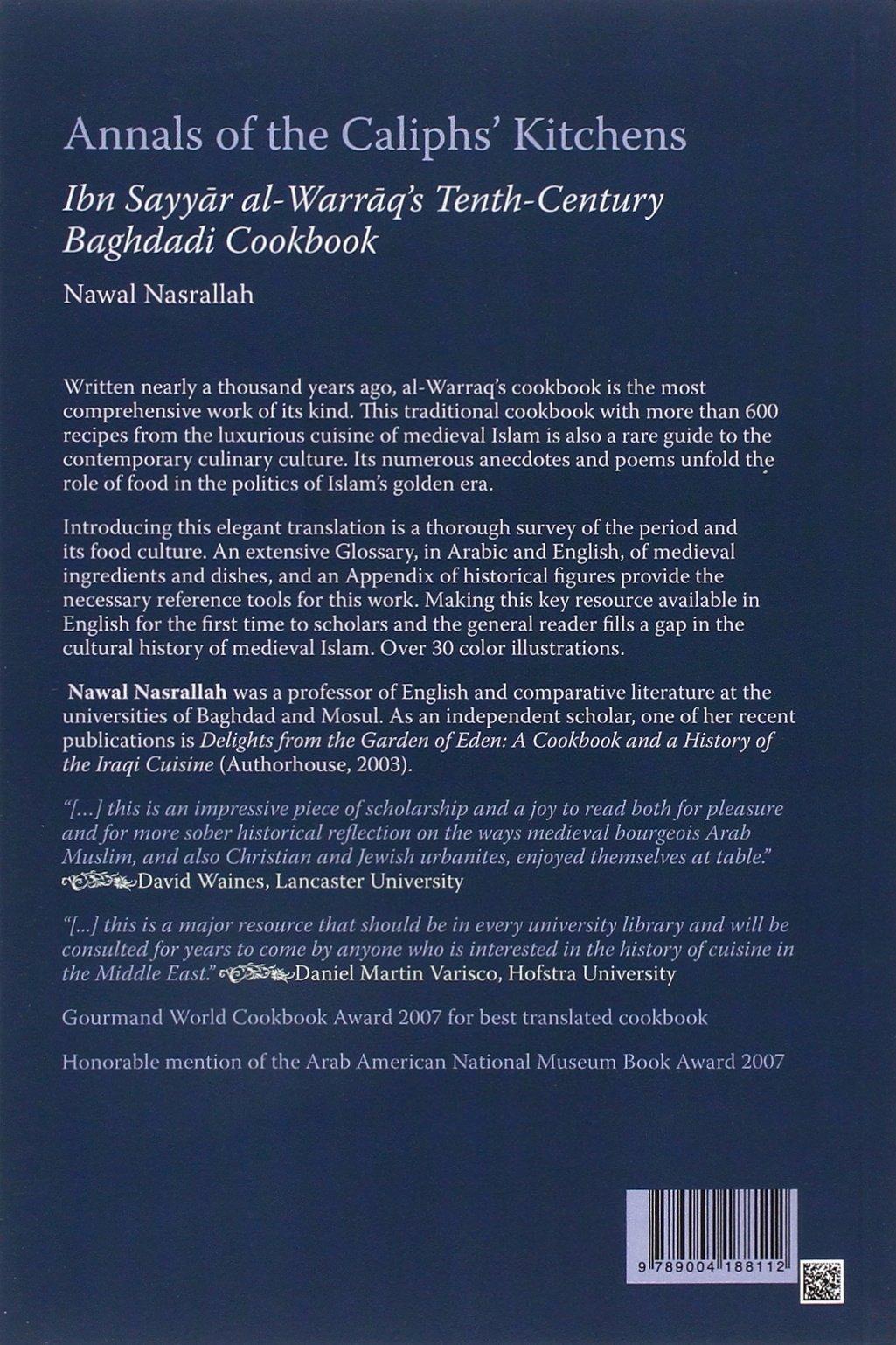 annals of the caliphs kitchens nawal nasrallah 9789004188112 amazoncom books