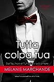 Tutta colpa tua (Secretary Series Vol. 4)