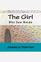 The Girl Who Saw Words Kindle Edition