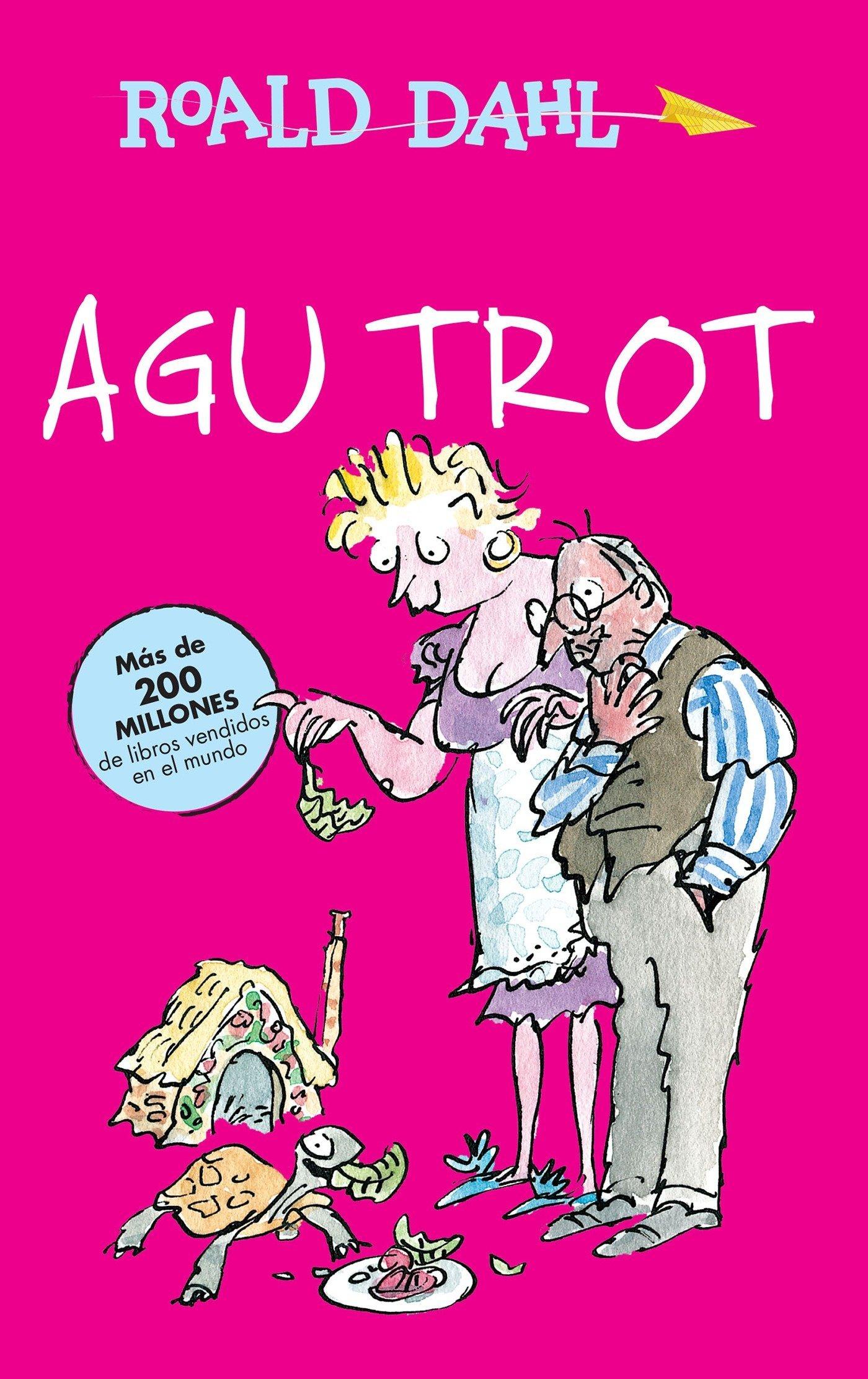 Agu Trot / Esio Trot (Roald Dalh Colecction) (Spanish Edition) pdf