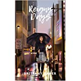 Reigny Days (Reign Novellas Book 1)