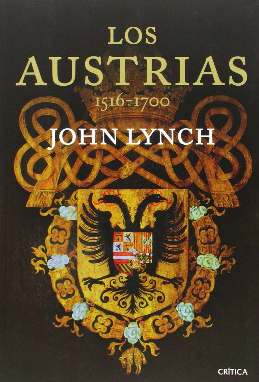 Los Austrias: 1516-1700 (Serie Mayor): Amazon.es: Lynch, John, Faci, Juan: Libros