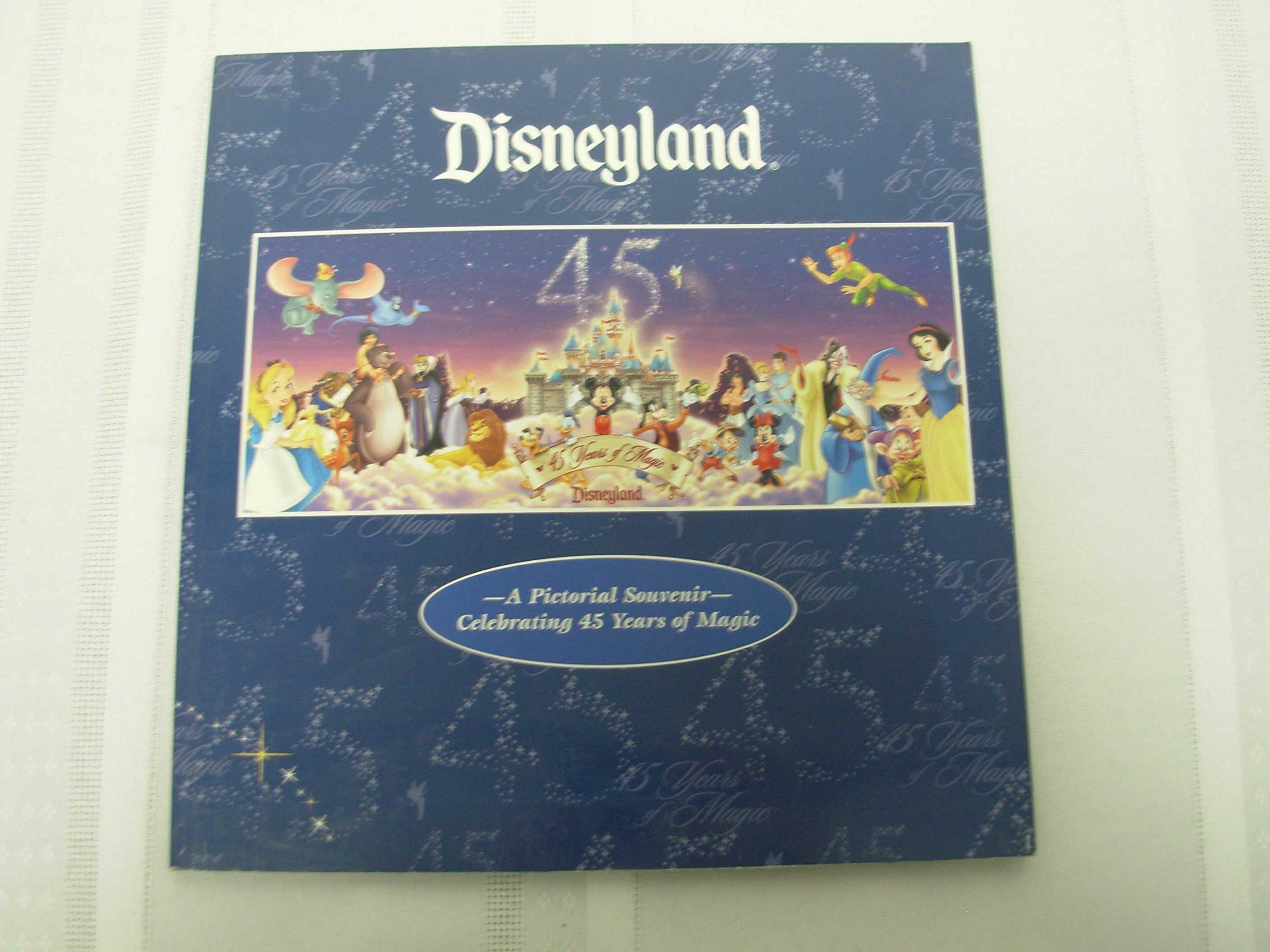 Disneyland: A pictorial Souvenir Celebrating 45 Years of Magic PDF