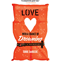 Love with a Chance of Drowning (English Edition)