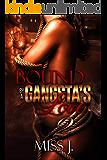 Bound by A Gangsta's Love 2