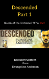 Descended Part 1: Queen of the Universe? Who, me?: (Alien Warrior BBW Paranormal Science fiction Romance) (The Alien Mate Index)