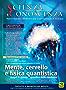 Scienza e Conoscenza - N. 59: Mente, cervello e fisica quantistica