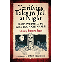 Terrifying Tales to Tell at Night: 10 Scary Stories to Give You Nightmares!